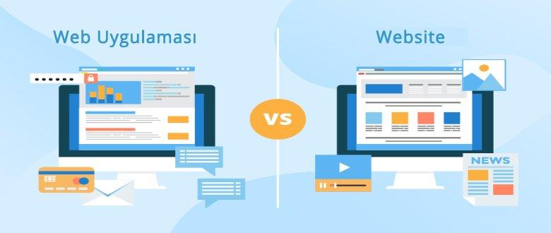 Web Sitesi ve Web Uygulaması Arasındaki Fark Nedir ?